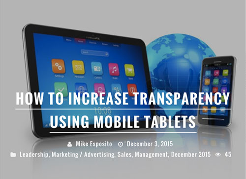 How to Increase Transparency Using Mobile Tablets